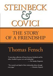 Steinbeck and Covici - The Story of a Friendship