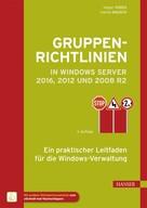 Holger Voges: Gruppenrichtlinien in Windows Server 2016, 2012 und 2008 R2 ★★★