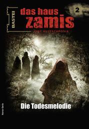 Das Haus Zamis 2 - Die Todesmelodie