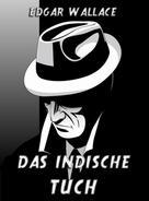 Edgar Wallace: Das indische Tuch ★★★★