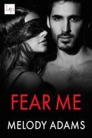 Melody Adams: Fear Me ★★★★