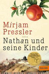 Nathan und seine Kinder - Roman