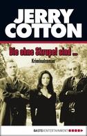 Jerry Cotton: Die ohne Skrupel sind... ★★★★