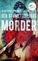Guido M. Breuer: Der Schmetterlingsmörder ★★★★