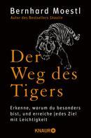 Bernhard Moestl: Der Weg des Tigers ★★★★