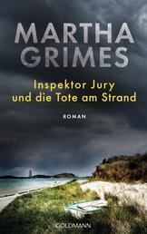 Inspektor Jury und die Tote am Strand - Ein Inspektor-Jury-Roman 25
