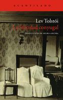 Leo Tolstoi: La felicidad conyugal