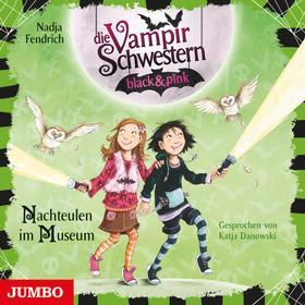 Die Vampirschwestern black & pink. Nachteulen im Museum