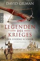 David Gilman: Legenden des Krieges: Der eiserne Schwur ★★★★