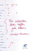 Christoph Eichhorn: Bei schlechten Noten helfen gute Eltern
