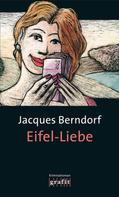 Jacques Berndorf: Eifel-Liebe ★★★★