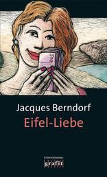 Eifel-Liebe - Der 11. Siggi-Baumeister-Krimi