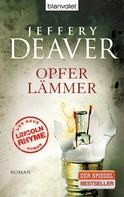 Jeffery Deaver: Opferlämmer ★★★★