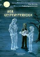Andreas Burkhardt: Der Gespensterkick ★★★