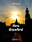 Wolfgang Licht: Vera Granford