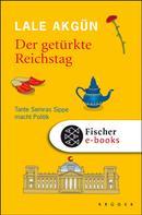 Lale Akgün: Der getürkte Reichstag ★★★★