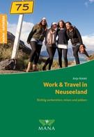 Anja Malek: Work & Travel in Neuseeland