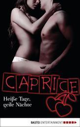 Heiße Tage, geile Nächte - Caprice - Erotikserie