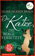 Lilian Jackson Braun: Die Katze, die Berge versetzte - Band 13 ★★★★★