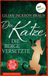 Die Katze, die Berge versetzte - Band 13 - Die Bestseller-Serie