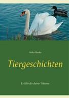 Heike Boeke: Tiergeschichten