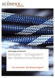 Seekabel - Schlagadern der Weltkommunikation