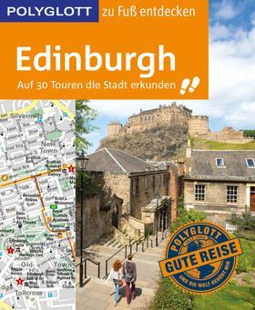 POLYGLOTT Reiseführer Edinburgh zu Fuß entdecken