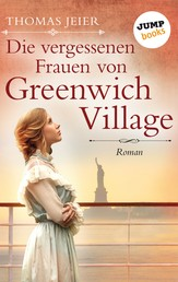 Die vergessenen Frauen von Greenwich Village - Roman