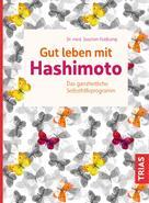 Joachim Feldkamp: Gut leben mit Hashimoto ★★★