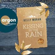Kissing in the Rain (Ungekürzt)