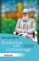 Michael Blume: Evolution und Gottesfrage ★★