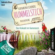 Das Krokodil im Gartenteich - Provinzkrimi - Hummelstich, Folge 4 (Ungekürzt)