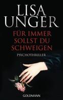 Lisa Unger: Für immer sollst du schweigen ★★★★