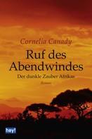 Cornelia Canady: Ruf des Abendwindes ★★★★