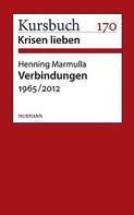 Henning Marmulla: Verbindungen