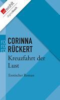 Corinna Rückert: Kreuzfahrt der Lust ★★★★