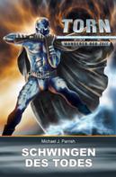Michael J. Parrish: Torn 14 - Schwingen des Todes