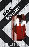 M.E. Lee Jonas: Doc Sohozo: Cadds & Doc'S • Spin-Off