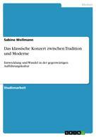 Sabine Wollmann: Das klassische Konzert zwischen Tradition und Moderne