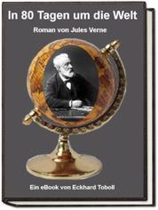 In achtzig Tagen um die Welt - Jules Verne