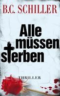 B.C. Schiller: Alle müssen sterben ★★★★