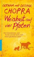 Deepak Chopra: Weisheit auf vier Pfoten ★★★★★