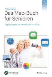 Das Mac-Buch für Senioren - Apple-Computer verständlich erklärt