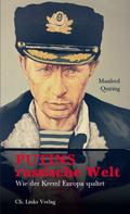 Manfred Quiring: Putins russische Welt ★★★