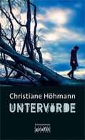 Christiane Höhmann: Untervörde ★★★★