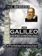 H.C. Besdziek: Die Galileo Verschwörung