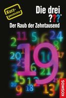 Marco Sonnleitner: Die drei ??? Der Raub der Zehntausend (drei Fragezeichen) ★★★★
