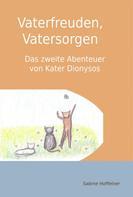 Sabine Hoffelner: Vaterfreuden, Vatersorgen