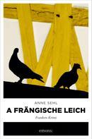 Anne Sehl: A frängische Leich ★★★★