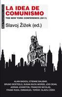 Slavoj ŽZizžek: La idea de comunismo